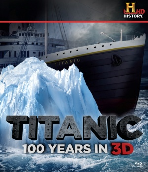 Titanic: 100 Years in 3D Cover