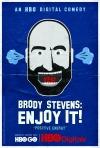 Brody Stevens: Enjoy It! poster