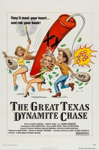 The Great Texas Dynamite Chase poster