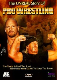 The Unreal Story of Professional Wrestling poster
