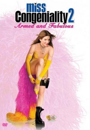 Miss Congeniality 2: Armed & Fabulous 897x1287