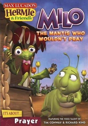Hermie & Friends: Milo the Mantis Who Wouldn't Pray Cover
