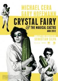 Crystal Fairy y el cactus mágico poster