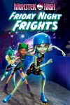 Monster High: Friday Night Frights Cover