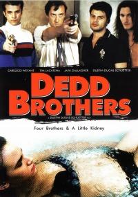 Dedd Brothers poster