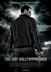 The Day Hollywood Died Poster