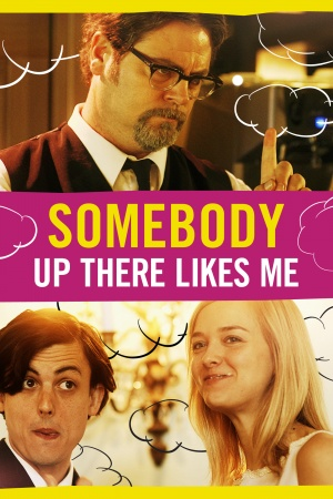 Somebody Up There Likes Me 1400x2100
