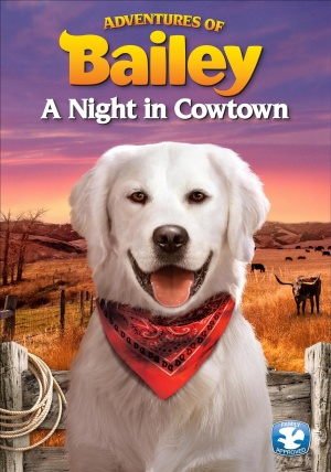 Adventures of Bailey: A Night in Cowtown 1525x2174