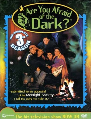 Are You Afraid of the Dark? 764x1000