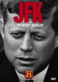JFK: A Presidency Revealed poster