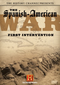 The Spanish-American War: First Intervention poster