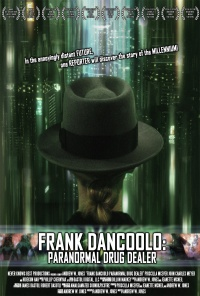 Frank DanCoolo: Paranormal Drug Dealer poster