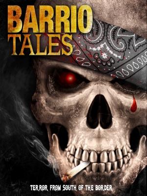 Barrio Tales 1200x1600