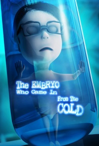 The Embryo Who Came in from the Cold poster