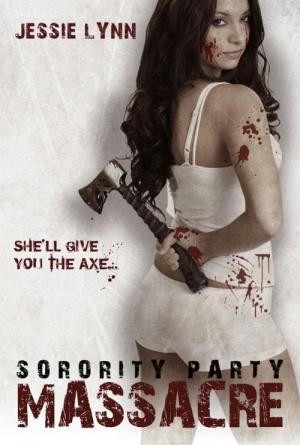 Sorority Party Massacre 500x742