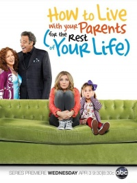 How to Live with Your Parents (For the Rest of Your Life) poster