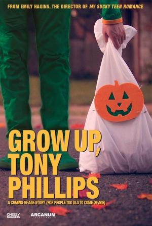 Grow Up, Tony Phillips 700x1043