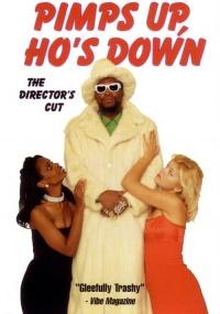 Pimps Up, Ho's Down poster