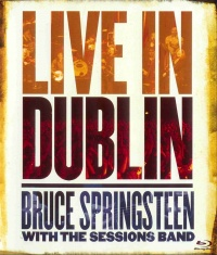 Bruce Springsteen with the Sessions Band: Live in Dublin poster