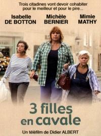 Trois filles en cavale poster