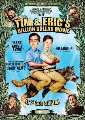 Tim and Eric's Billion Dollar Movie 1528x2156
