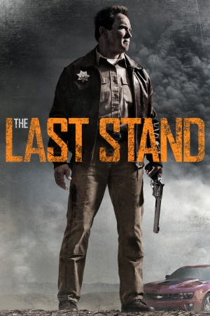The Last Stand 1000x1500