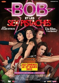 Bob et les Sex Pistaches poster