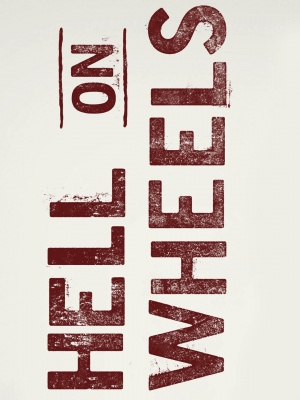 Hell on Wheels 1080x1440