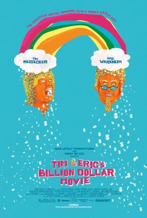 Tim and Eric's Billion Dollar Movie 2000x2963