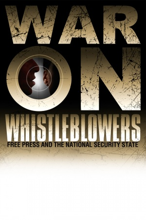 War on Whistleblowers: Free Press and the National Security State 1400x2100