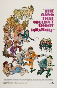 The Gang That Couldn't Shoot Straight poster