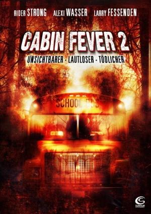 Cabin Fever 2: Spring Fever 582x823