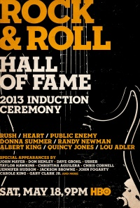 The 2013 Rock and Roll Hall of Fame Induction Ceremony poster