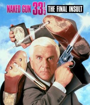 Naked Gun 33 1/3: The Final Insult 1713x2000