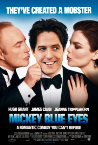 Mickey Blue Eyes poster