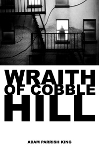 The Wraith of Cobble Hill poster
