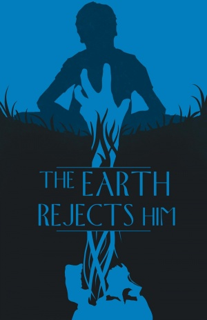 The Earth Rejects Him 1325x2048