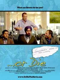 ...Or Die poster