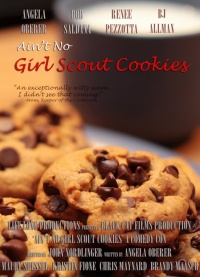 Ain't No Girl Scout Cookies poster