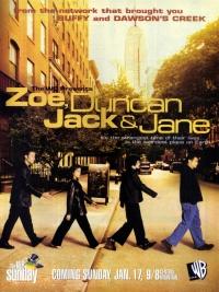 Zoe, Duncan, Jack & Jane poster