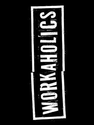 Workaholics 1080x1440