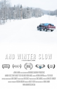 And Winter Slow poster
