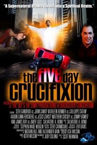 The Five Day Crucifixion poster