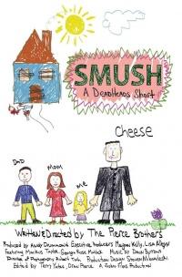 Smush! A DeadHeads Short poster