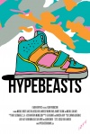 Hypebeasts poster