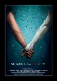 Necrophilia: A Love Story poster
