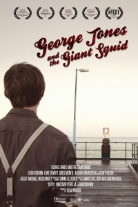 George Jones and the Giant Squid poster