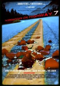 The Breakdown on Highway 7 poster