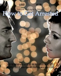 How to Get Arrested poster