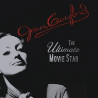 Joan Crawford: The Ultimate Movie Star poster